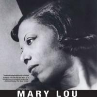 Femme Film Fridays: <i>Mary Lou Williams: The Lady Who Swings the Band</i>