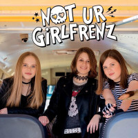 Not Ur Girlfrenz