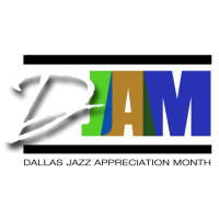 Dallas Jazz Appreciation Month