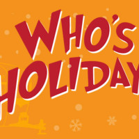 <i>Who's Holiday!</i>