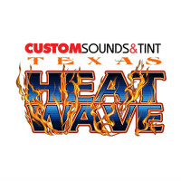 CustomSounds & Tint Texas Heat Wave 2018