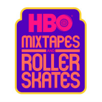 HBO Mixtapes and Roller Skates