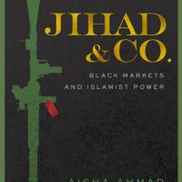 <i>Jihad & Co.: Black Markets and Islamist Power </i>