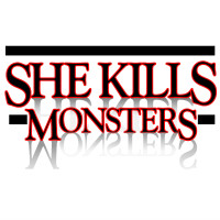 <i>She Kills Monsters</i>