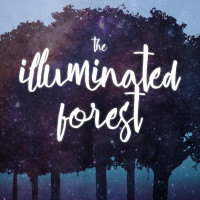 <i>The Illuminated Forest</i>