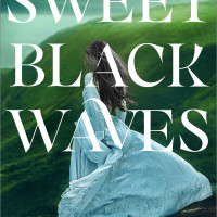 <i>Sweet Black Waves</i>