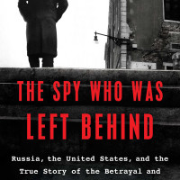 Michael Pullara: <i>The Spy Who Was Left Behind</i>