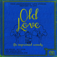 Old Love (improvised comedy)