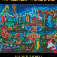 Joe Nick Patoski: <i>Austin to ATX</i> Book Discussion and Signing