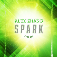Spark: Author Appearance & Book Signing with Alex Zhang