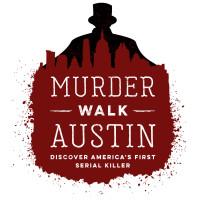 Murder Walk Austin