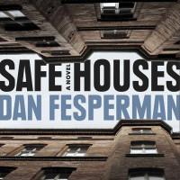 Dan Fesperman: Safe Houses
