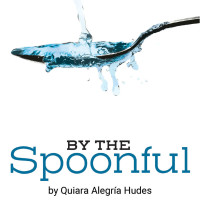 <i>Elliott Trilogy: Water by the Spoonful (Part 2)</i>