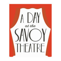 A Day at the Savoy Theatre