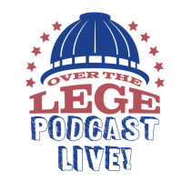 Over the Lege Podcast, Live!