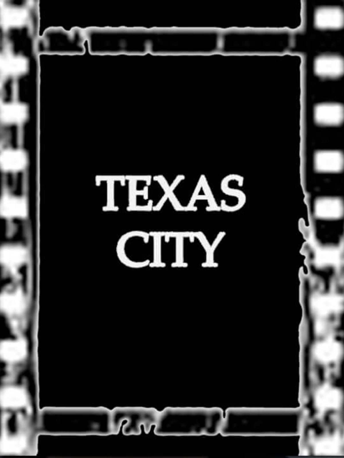 Texas City movie