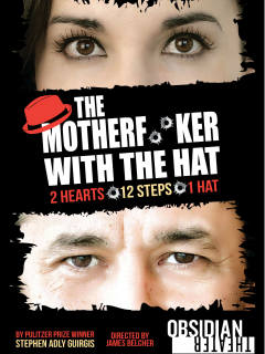 Obsidian Theater presents Motherf*#cker with the Hat