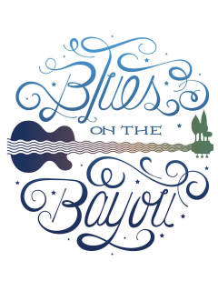 Bayou Preservation Association presents Blues on the Bayou