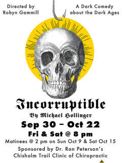 Gaslight Baker Theatre presents Incorruptible, A Dark Comedy about the Dark Ages
