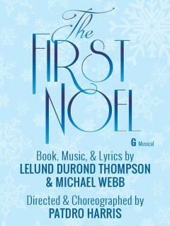 Ensemble Theatre presents The First Noel