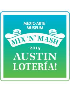 Mexic-Arte Museum presents Mix 'n' Mash: Austin Lotería! Party, Exhibition & Art Sale