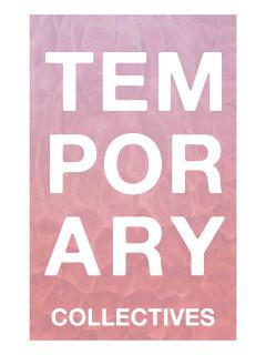 Temporary Collectives