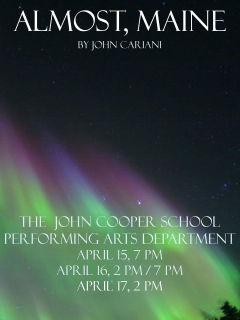 The John Cooper School Performing Arts Department presents Almost, Maine
