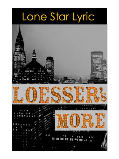 Lone Star Lyric presents Loesser Is More