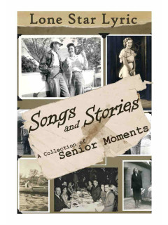 Lone Star Lyric presents Songs & Stories: A Collection of Senior Moments