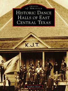 Austin History Center presents Central Texas Dance Halls