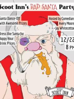 poster for Bad Santa Party at Scoot Inn