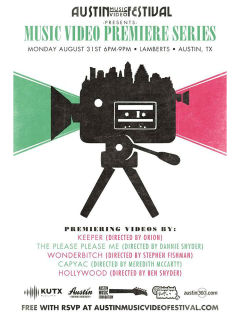 Austin Music Video Festival Monthly Premiere Series