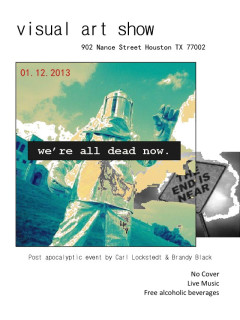 "Art opening reception: ""We're all dead now"""
