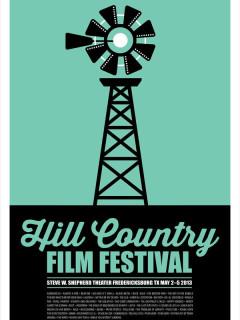 Poster for Hill Country Film Festival 2013 Fredericksburg