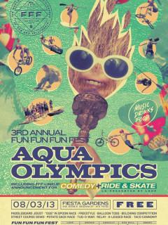 2013 Aqua Olympics Fun Fun Fun Fest poster