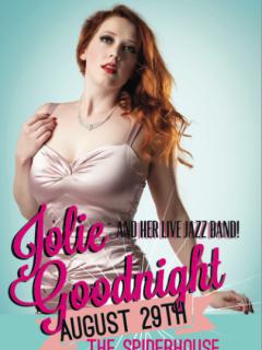 Jolie Goodnight at the Spiderhouse Ballroom flyer