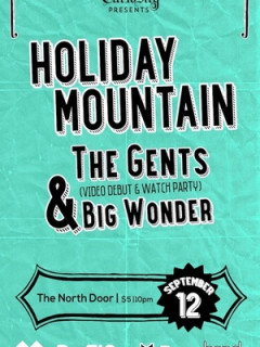Covert Curiosity presents Holiday Mountain The Gents and Big Wonder