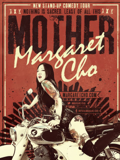 Margaret Cho poster for stand up show Mother