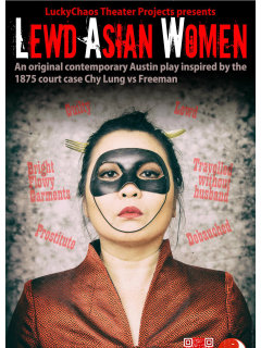 poster for L.A.W. Lewd Asian Women play by Lucky Chaos Theater