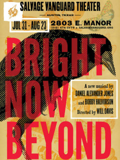 poster Bright Now Beyond musical at Salvage Vanguard