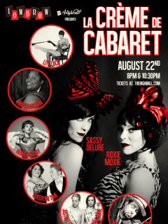 poster La Creme de Cabaret at lowbrow at highball