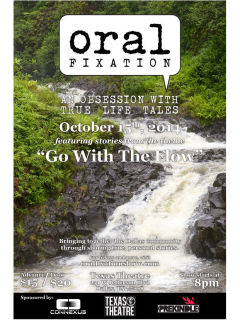 Oral Fixation presents Go with the Flow