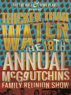 18th Annual Thicker Than Water November 2014