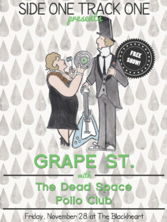 Side One Track One Presents - Grape St - November 2014