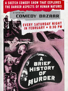 ColdTowne Theater_Comedy Bazaar_A Brief History of Murder_February 2015