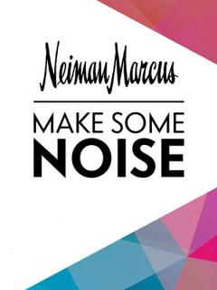 Neiman Marcus_Make Some Noise_SXSW event_2015