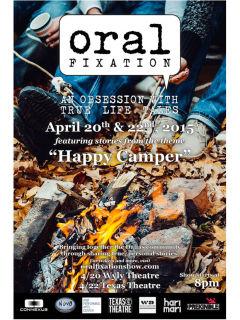 Oral Fixation presents Happy Camper