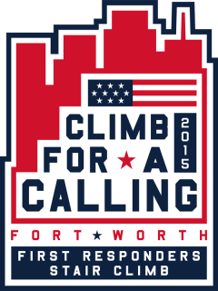 Fort Worth Climb for a Calling A Stair Climb Honoring First Responders and Veterans