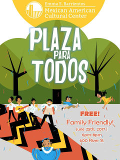 Emma S. Barrientos - Mexican American Cultural Center presents Plaza Para Todos