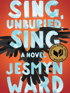 Jesmyn Ward - Sing, Unburied, Sing